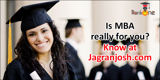 Is MBA really for you? Know at Jagranjosh.com