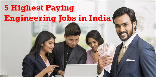 Highest Paying Engineering Jobs in India